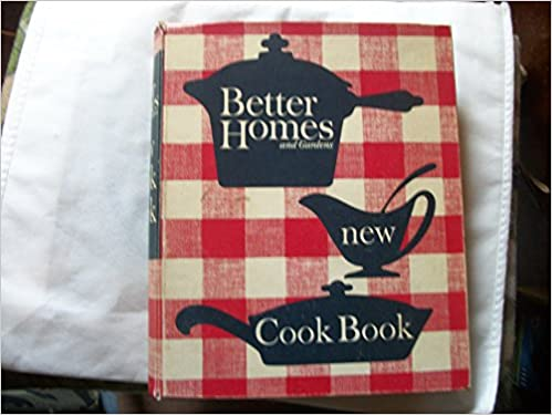 Better Homes And Gardens New Cook Book (5 Ring, 1962 Revised Edition):  Editors Of Better Homes And Gardens: Amazon.com: Books