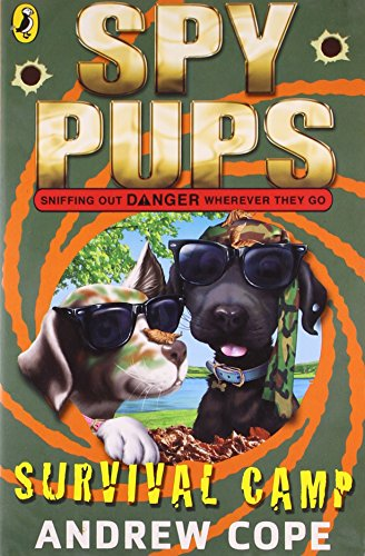 Book cover for Spy Pups: Survival Camp