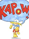 Kapow!, George O'Connor, 0689867182