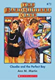 Claudia and the Perfect Boy (Baby-Sitters Club) by Ann M. Martin front cover
