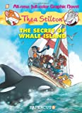 Thea Stilton Graphic Novels #1: The Secret of Whale Island