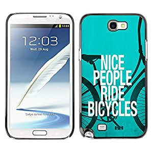 Qstar Arte & diseño plástico duro Fundas Cover Cubre Hard Case Cover para SAMSUNG Galaxy Note 2 II / N7100 ( Nice People Ride Bicycles Quote Eco Green Lifestyle)
