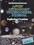 Astronomy Junior Notebooking Journal for Exploring Creation with Astronomy, Jeannie Fulbright, 1935495593