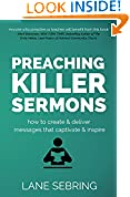 #5: Preaching Killer Sermons: How to Create and Deliver Messages that Captivate and Inspire