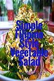 Simple Filipino Style Vegetable Salad (Filipino Food Cookbook Book 2)