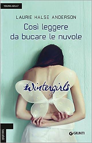Risultati immagini per wintergirls libro