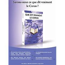 Que dit vraiment le coran (French Edition)