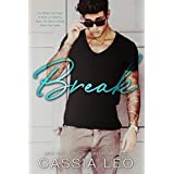 Break: A Second-Chance Stand-Alone Romance