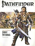 Pathfinder #1 Rise Of The Runelords: Burnt Offerings (Pathfinder; Rise of the Ruinlords) by James Jacobs (2007-10-08)