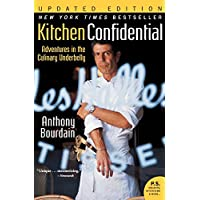 Kitchen Confidential Updated Edition: Adventures in the...