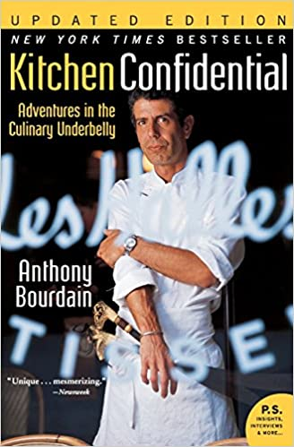 kitchen confidential updated edition adventures in the culinary underbelly ps