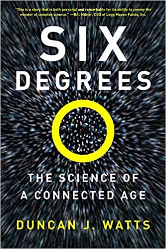 Three Degrees Of Separation So Close >> Six Degrees The Science Of A Connected Age Duncan J Watts