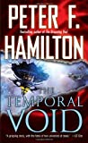 The Temporal Void, Peter F. Hamilton, 0345496566