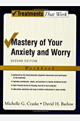 Mastery of Your Anxiety and Worry: Workbook (Treatments That Work) Kindle Edition