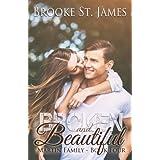 Broken and Beautiful (Martin Family) (Volume 4)