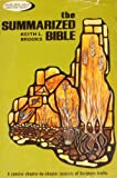 The Summarized Bible, Keith L. Brooks, 0801006694