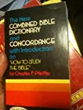 img - for New Combined Bible Dictionary and Concordance book / textbook / text book