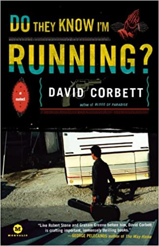 Do They Know Im Running?: A Novel