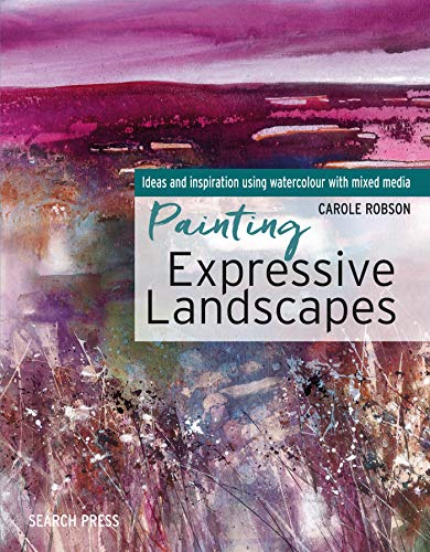 - Painting Expressive Landscapes: Ideas and Inspiration Using Watercolour with Mixed Media