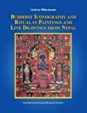 Buddhist Iconography and Ritual in Paintings and Line Drawings from Nepal, Gudrun Bühnemann, 9994693344