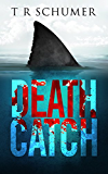 Death Catch (The Fearless Trilogy Book 1)