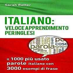 Italiano: Veloce Apprendimento per Inglesi