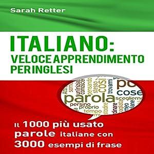 Italiano: Veloce Apprendimento per Inglesi Audiobook
