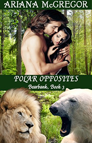 Polar Opposites (Bearbank Book 3) by [McGregor, Ariana]