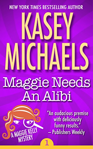 Maggie Needs Alibi Kelly Mystery ebook product image