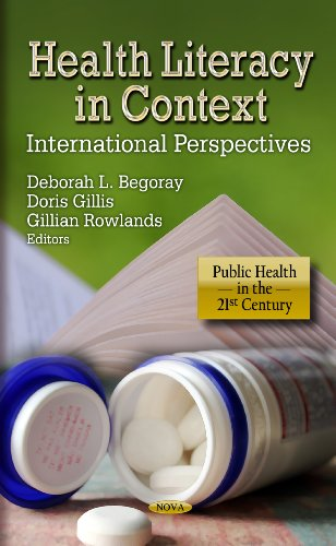 Health Literacy in Context: International Perspectives. Edited by Doris Gillis, Deborah L. Begoray, Gillian Rowlands (Pu