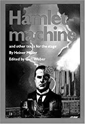 Hamletmachine and other Texts for the Stage (PAJ Books)