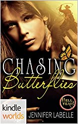 Hell Yeah!: Chasing Butterflies (Kindle Worlds Novella)
