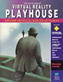img - for Virtual Reality Playhouse: Explore Artificial Worlds on Your PC book / textbook / text book
