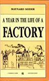 A Year in the Life of a Factory, Maynard Seider, 0882862294