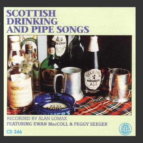 Scottish Drinking And Pipe Songs by Legacy International