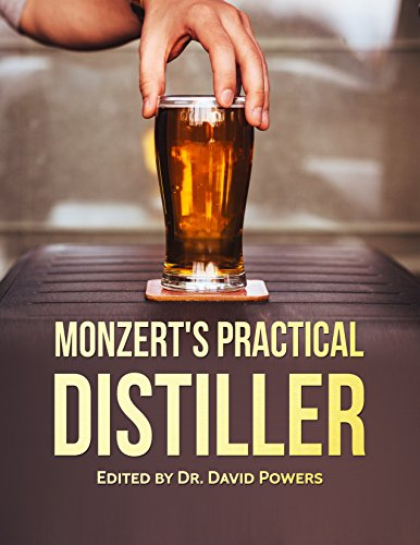 Monzert's Practical Distiller (Dr. Redbeard's Prepping Guides Book 2) by [Powers, Dr. David]
