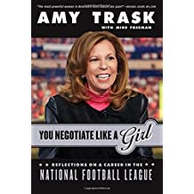 You Negotiate Like a Girl: Reflections on a Career in the National Football League