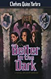 Better in the Dark: A Novel of Count Saint-Germain
