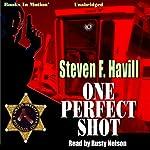 One Perfect Shot: Posadas County Mysteries Prequel | Steven F. Havill