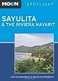 Sayulita and the Riviera Nayarit, Justin Henderson and Bruce Whipperman, 161238563X