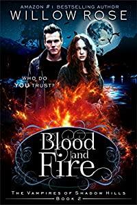 Blood And Fire by Willow Rose ebook deal