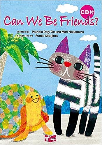 Can We Be Friends? 絵本CD付 (リズムとうたでたのしむえほんシリーズ) の書影