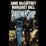 PartnerShip | Anne McCaffrey,Margaret Ball