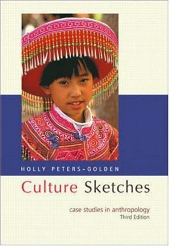 Culture Sketches Case Studies in Anthropology - 3rd edition pdf epub