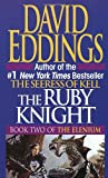 The Ruby Knight, David Eddings, 0345373529