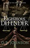 img - for Righteous Defender (The Michael Ayers Series Book 2) book / textbook / text book