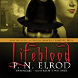 Lifeblood: The Vampire Files, Book 2