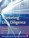 img - for Marketing Due Diligence: Reconnecting Strategy to Share Price book / textbook / text book
