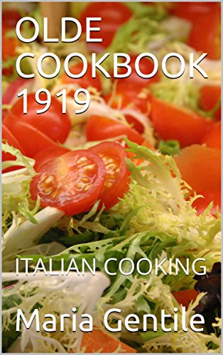 Olde cookbook 1919 italian cooking olde cookbooks by pdf sunjoy olde cookbook 1919 italian cooking olde cookbooks by pdf forumfinder Image collections