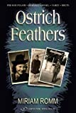 Ostrich Feathers, Miriam Romm, 9652294586
